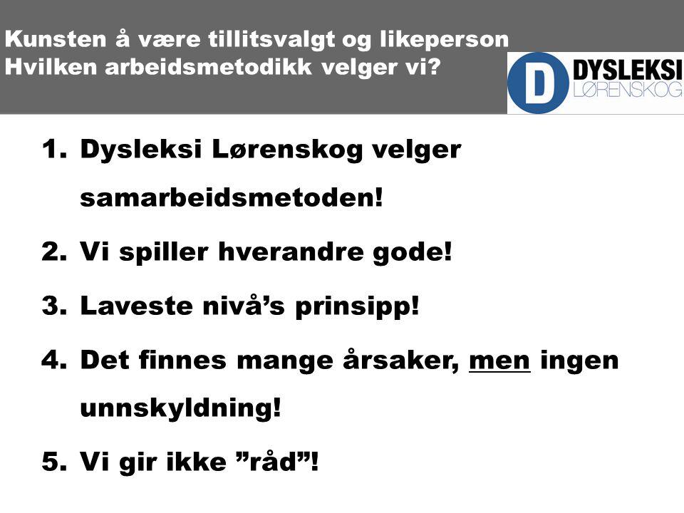 Dysleksi Lørenskog velger samarbeidsmetoden!