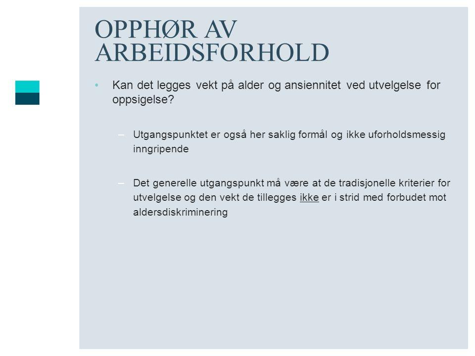 OPPHØR AV ARBEIDSFORHOLD