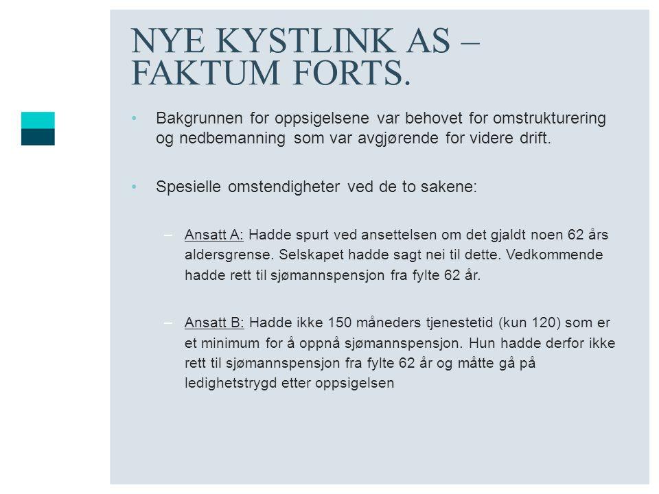 NYE KYSTLINK AS – FAKTUM FORTS.