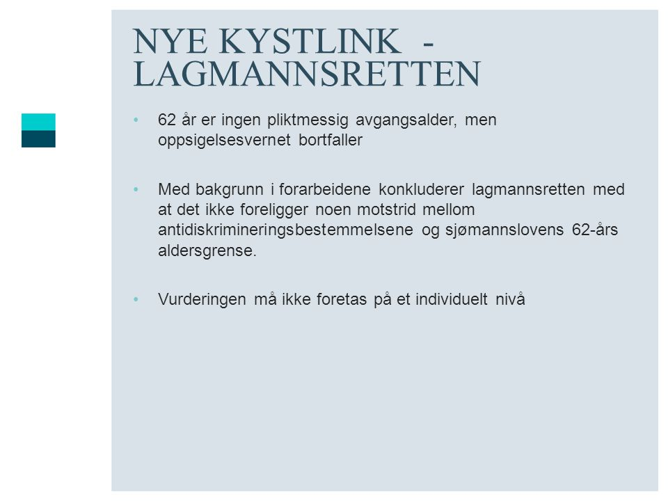 NYE KYSTLINK - LAGMANNSRETTEN