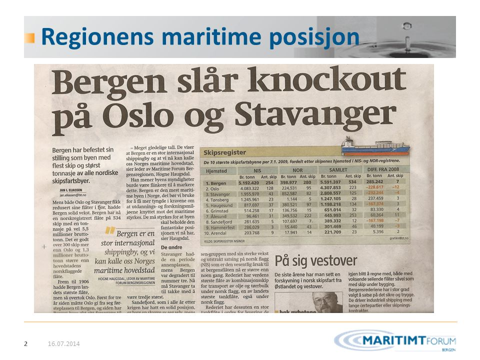 Regionens maritime posisjon