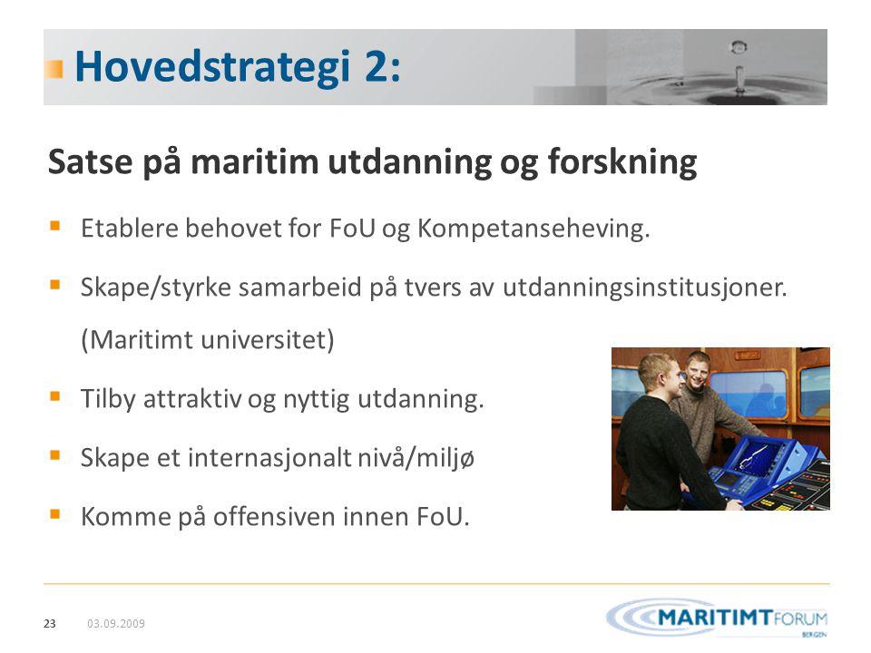 Hovedstrategi 2: Satse på maritim utdanning og forskning