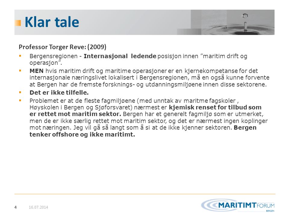 Klar tale Professor Torger Reve: (2009)