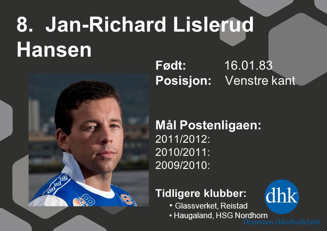 8. Jan-Richard Lislerud Hansen