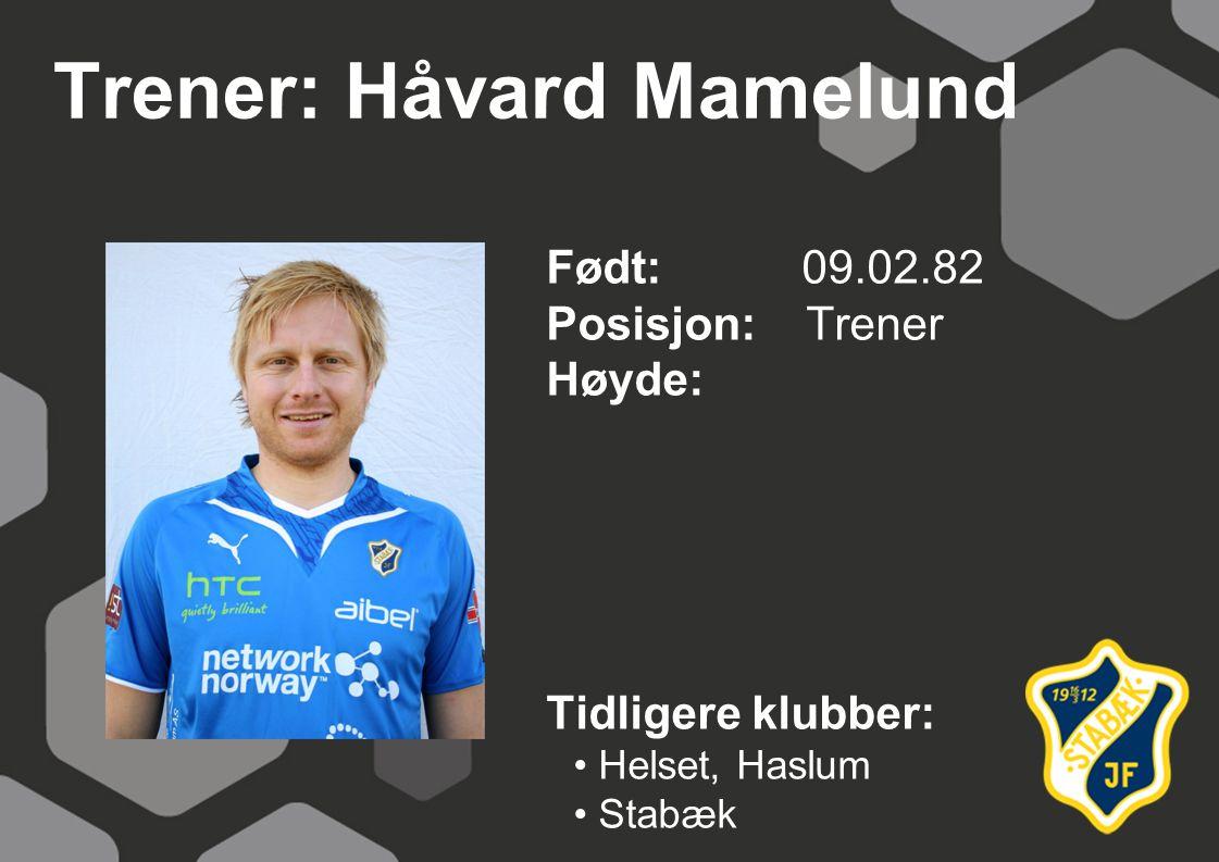 Trener: Håvard Mamelund