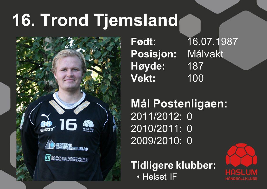 16. Trond Tjemsland Mål Postenligaen: