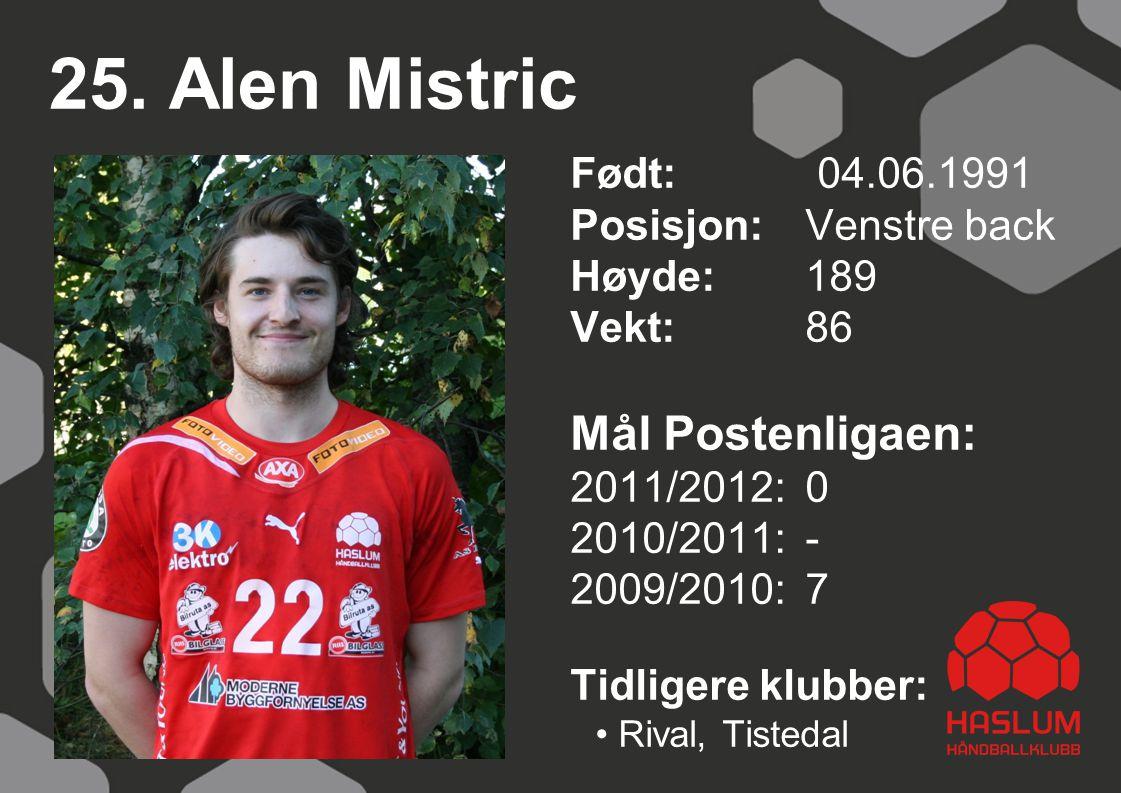 25. Alen Mistric Mål Postenligaen:
