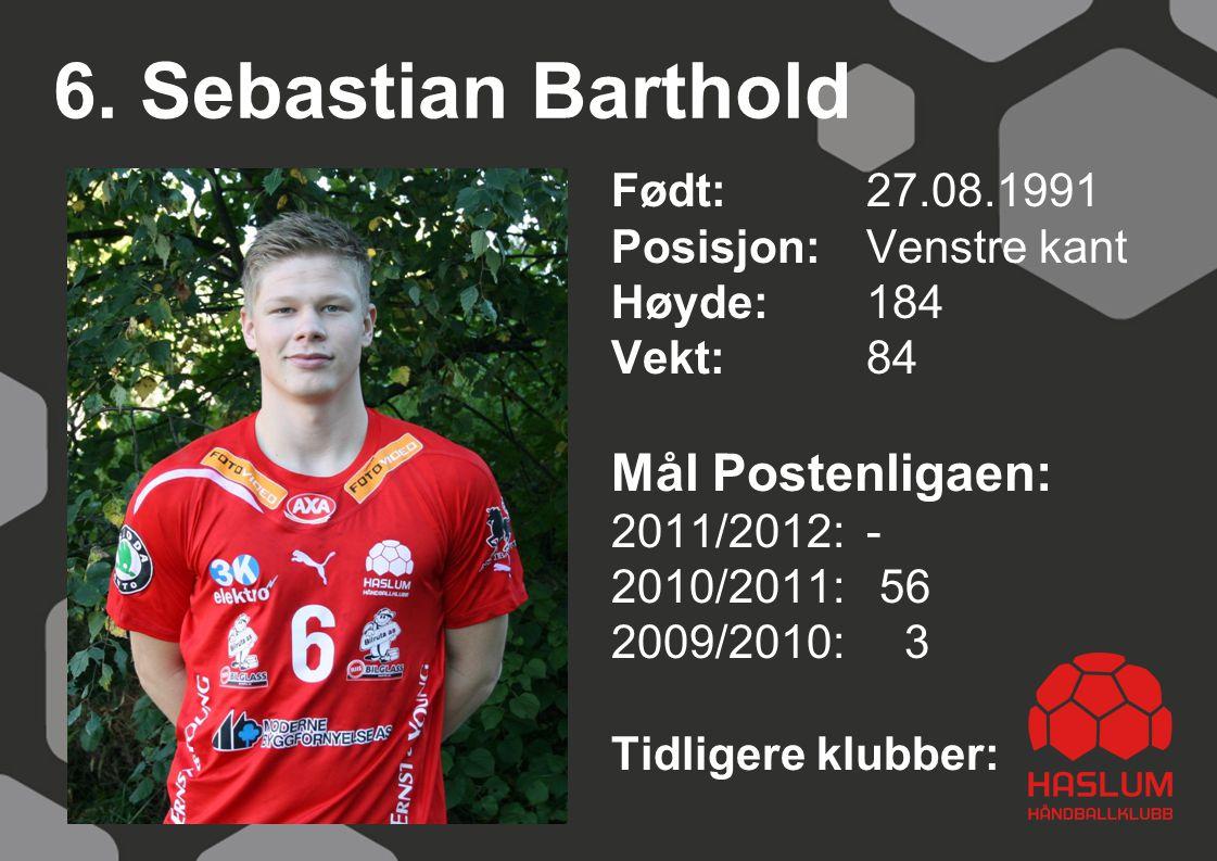 6. Sebastian Barthold Mål Postenligaen: