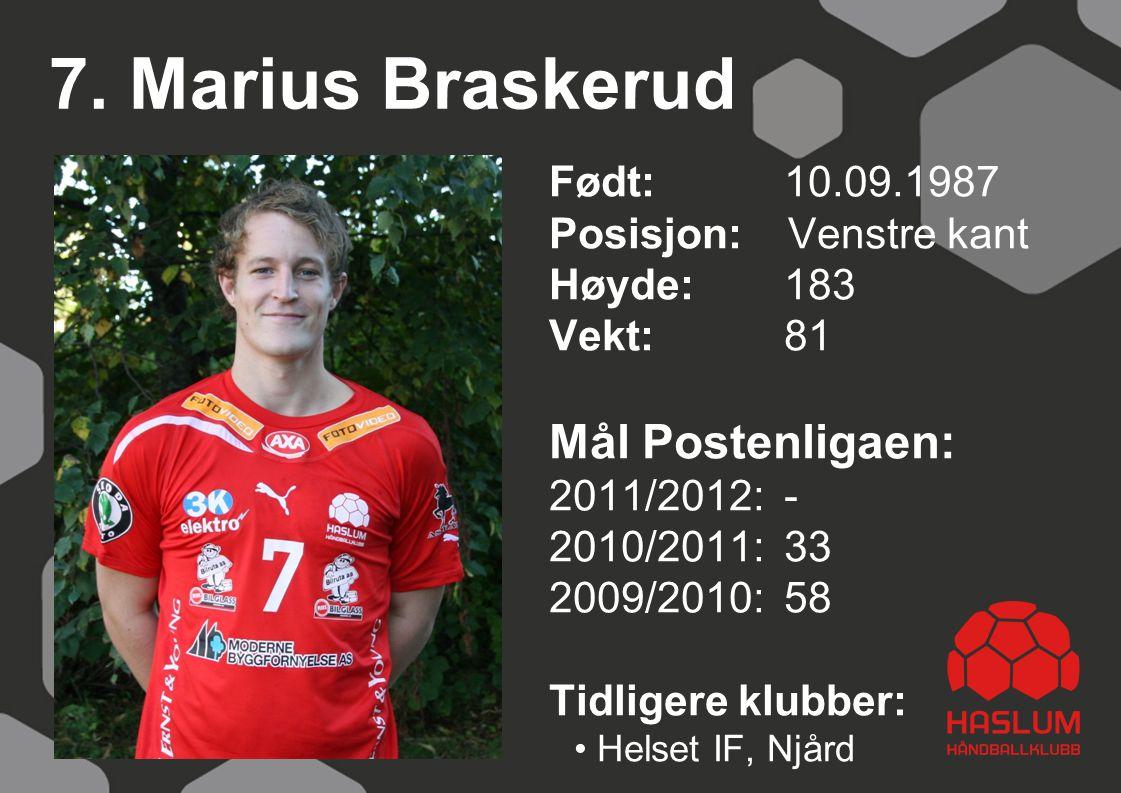 7. Marius Braskerud Mål Postenligaen: