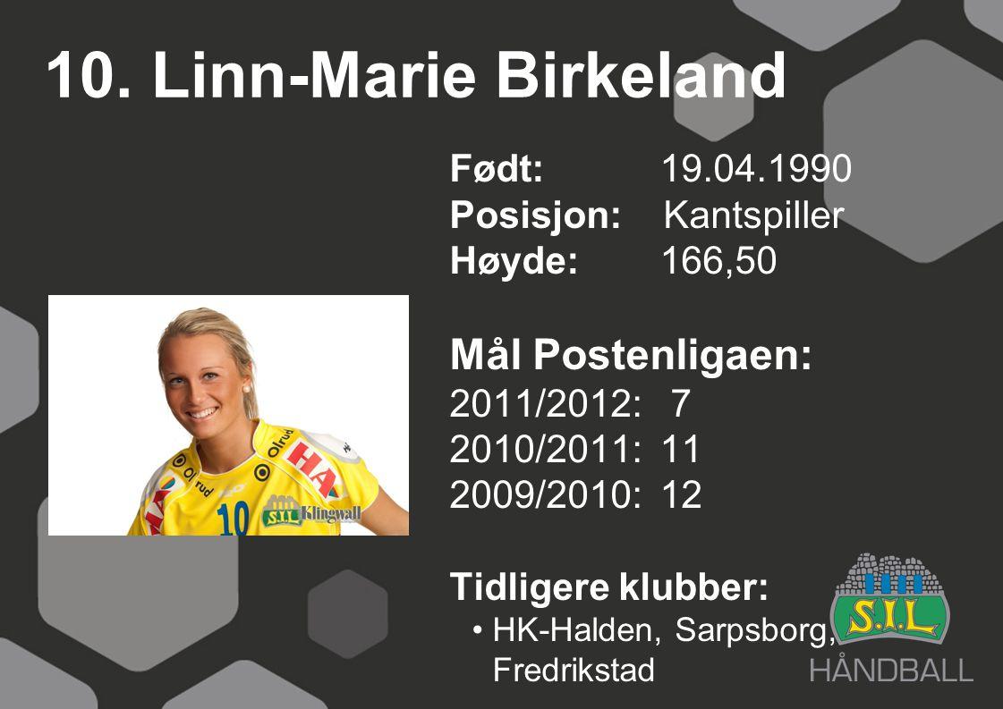 10. Linn-Marie Birkeland Mål Postenligaen: