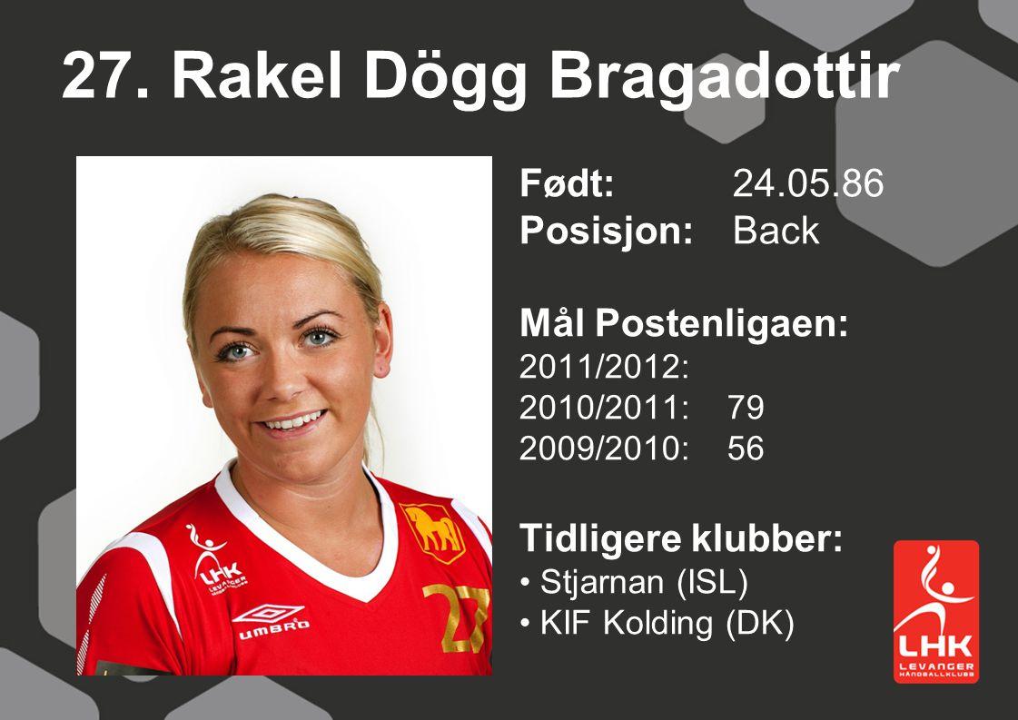 27. Rakel Dögg Bragadottir