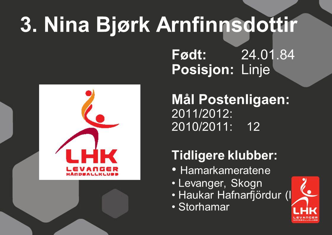 3. Nina Bjørk Arnfinnsdottir