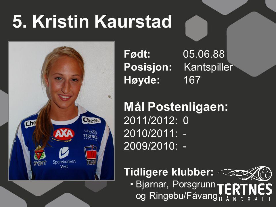 5. Kristin Kaurstad Mål Postenligaen: