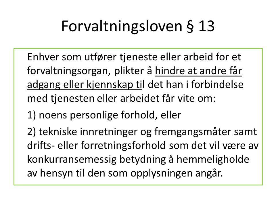 Forvaltningsloven § 13