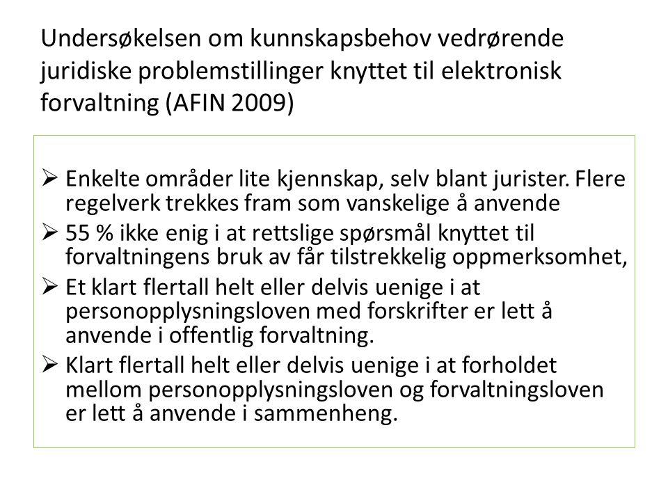 Undersøkelsen om kunnskapsbehov vedrørende juridiske problemstillinger knyttet til elektronisk forvaltning (AFIN 2009)