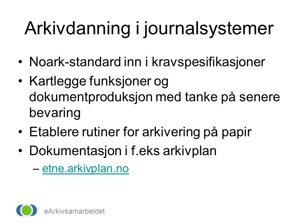 Arkivdanning i journalsystemer