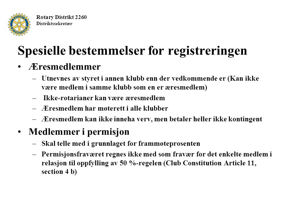 Spesielle bestemmelser for registreringen
