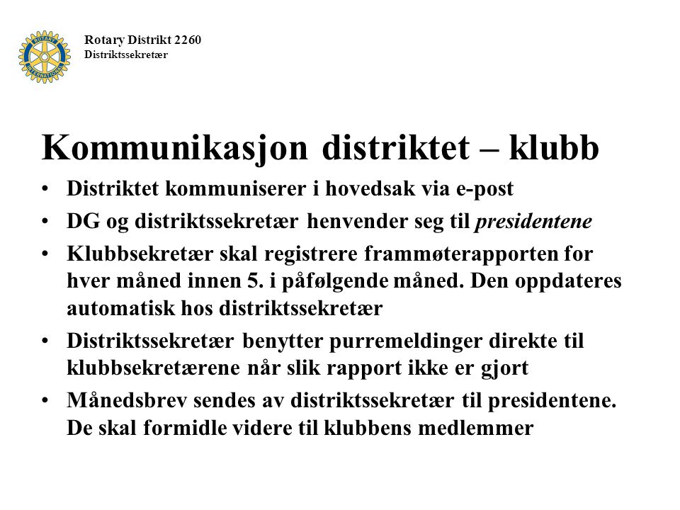 Kommunikasjon distriktet – klubb