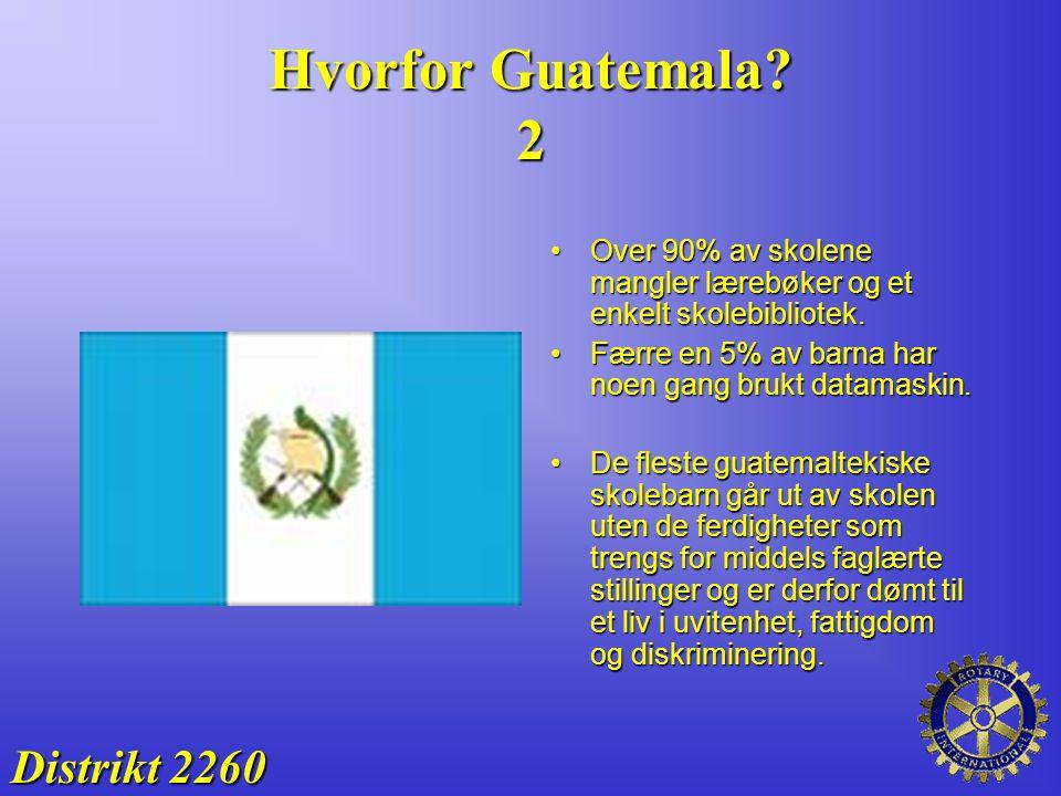 Hvorfor Guatemala 2 Distrikt 2260