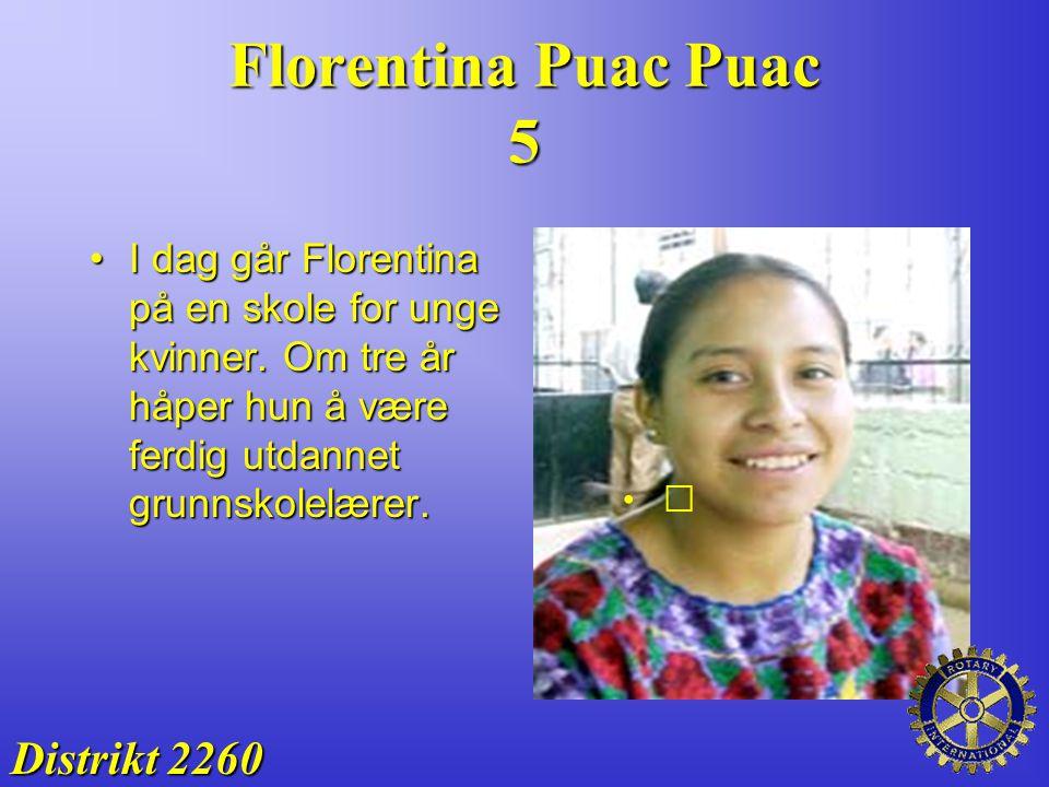 Florentina Puac Puac 5 Distrikt 2260