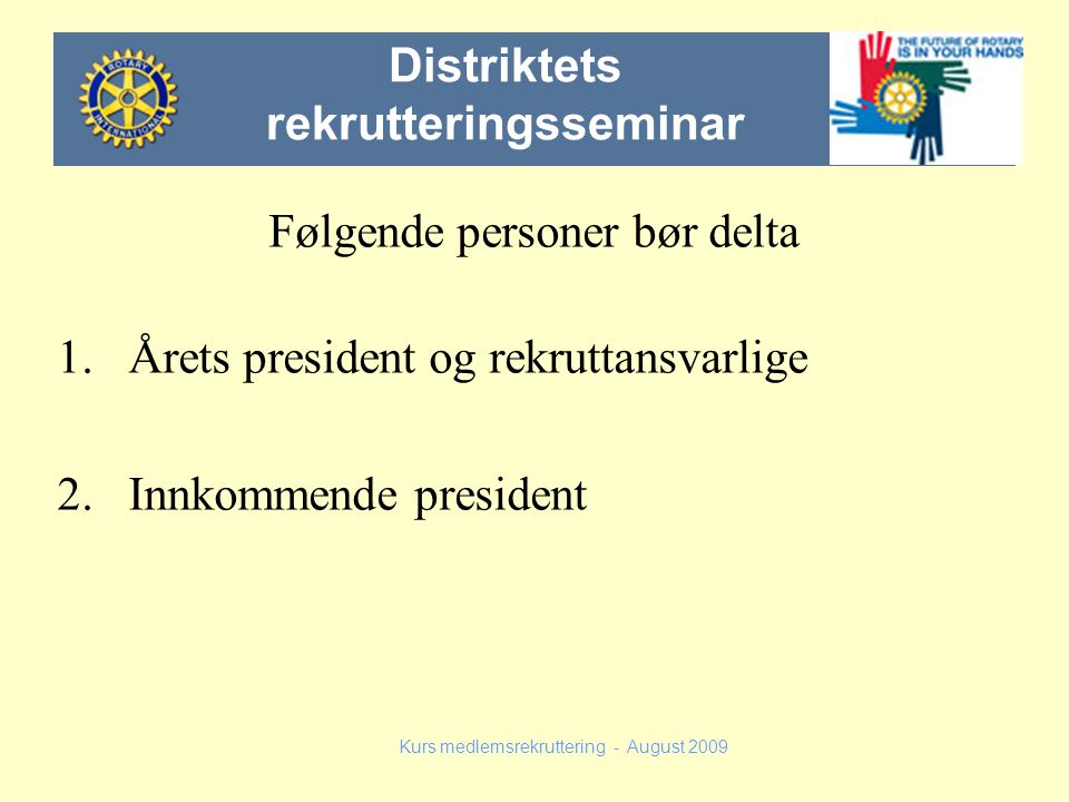 Distriktets rekrutteringsseminar