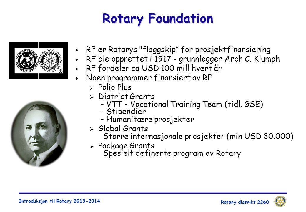 Rotary Foundation RF er Rotarys flaggskip for prosjektfinansiering