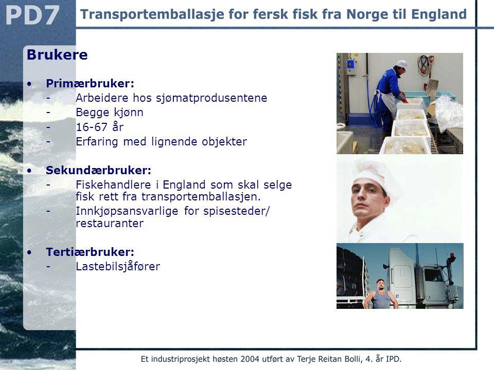 Brukere Primærbruker: - Arbeidere hos sjømatprodusentene - Begge kjønn