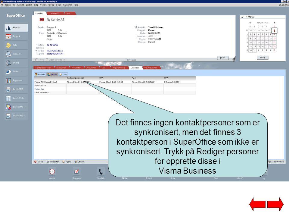 Det finnes ingen kontaktpersoner som er synkronisert, men det finnes 3 kontaktperson i SuperOffice som ikke er synkronisert. Trykk på Rediger personer for opprette disse i