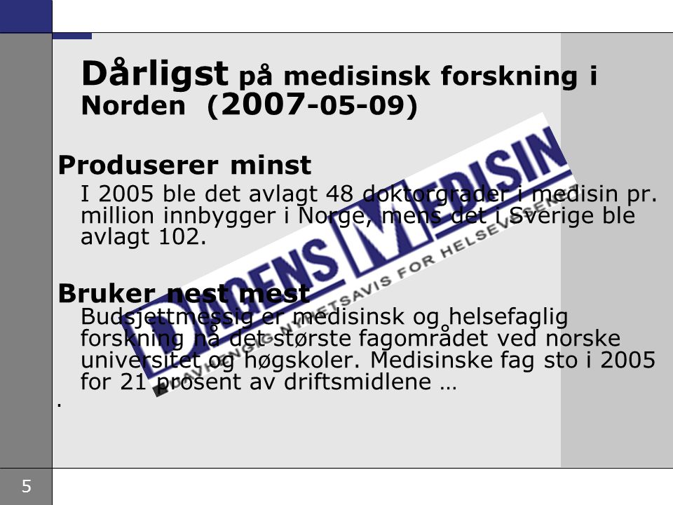 Dårligst på medisinsk forskning i Norden (2007-05-09)