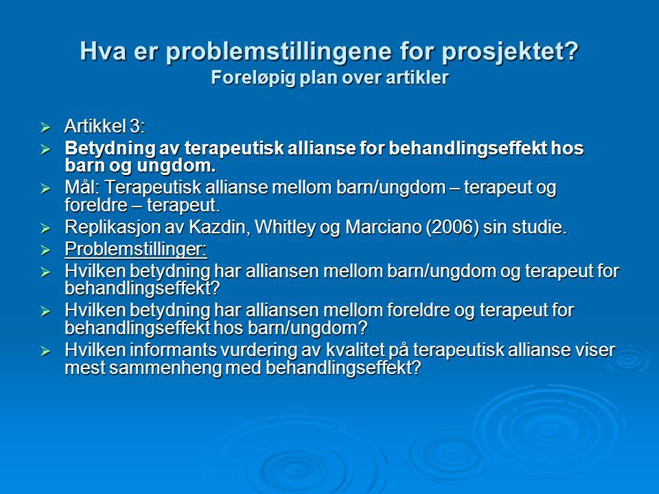 Hva er problemstillingene for prosjektet Foreløpig plan over artikler