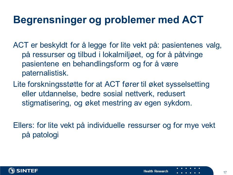 Begrensninger og problemer med ACT
