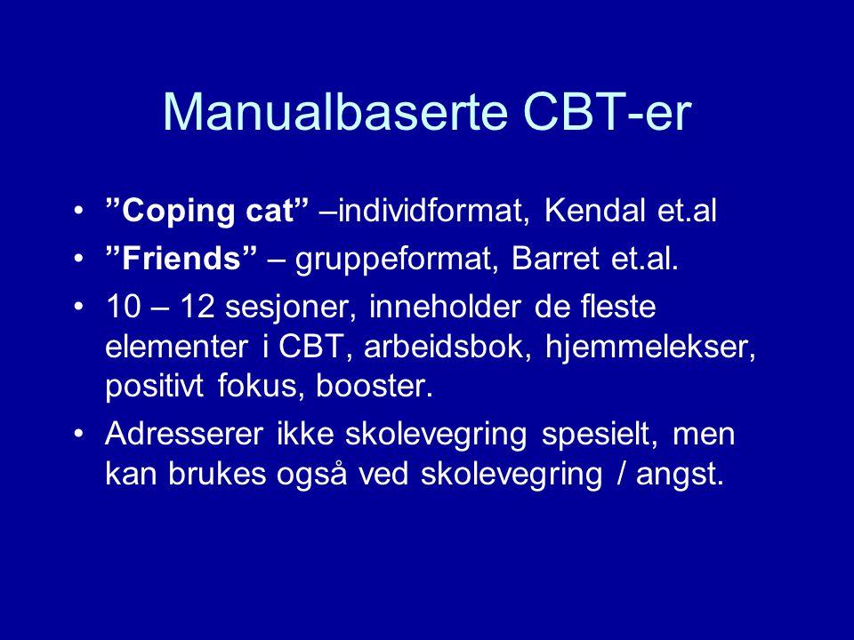 Manualbaserte CBT-er Coping cat –individformat, Kendal et.al