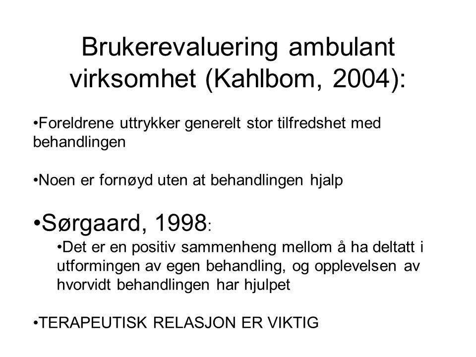 Brukerevaluering ambulant virksomhet (Kahlbom, 2004):
