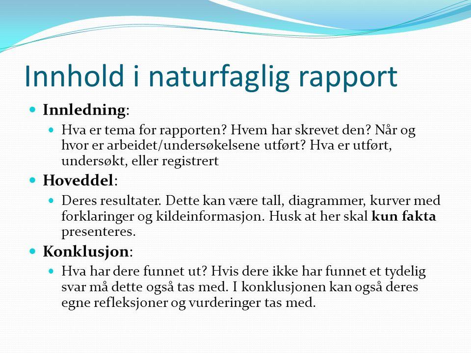 Innhold i naturfaglig rapport
