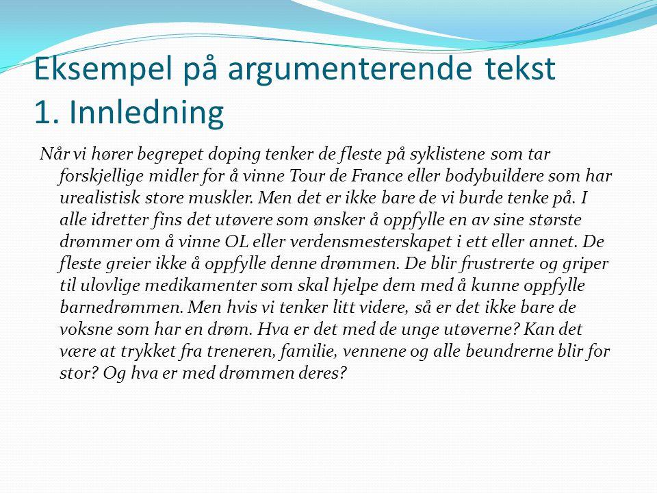 Eksempel på argumenterende tekst 1. Innledning