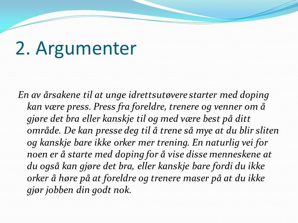 2. Argumenter
