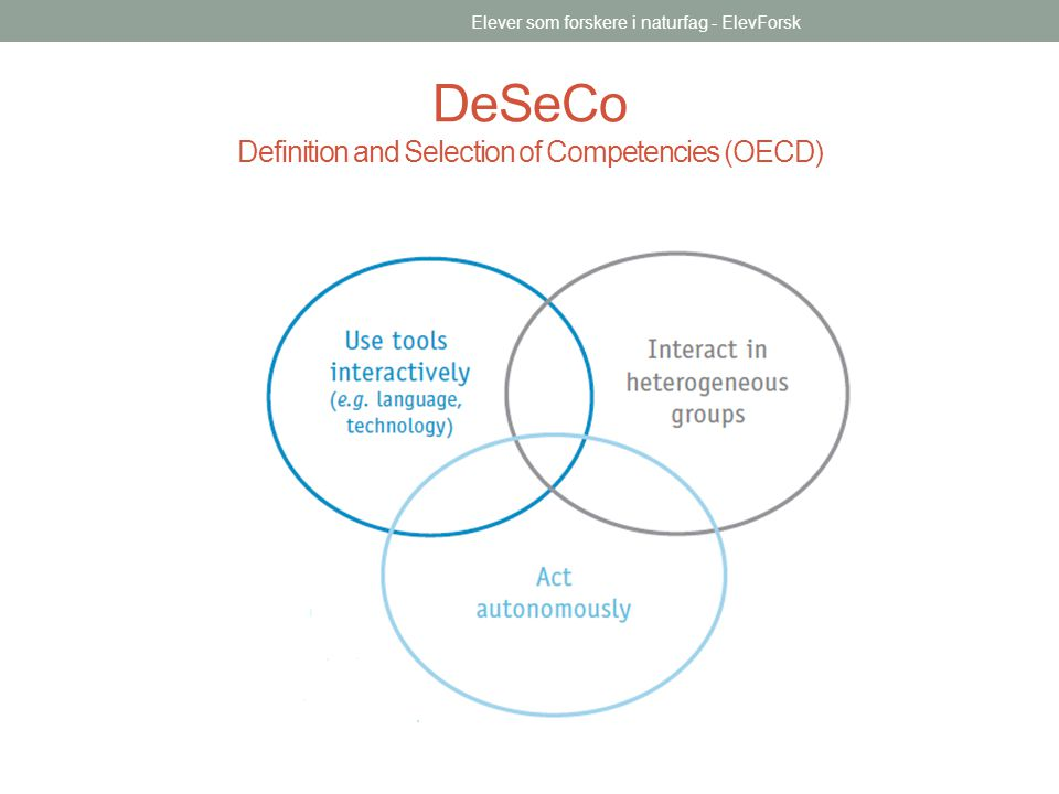 DeSeCo Definition and Selection of Competencies (OECD)