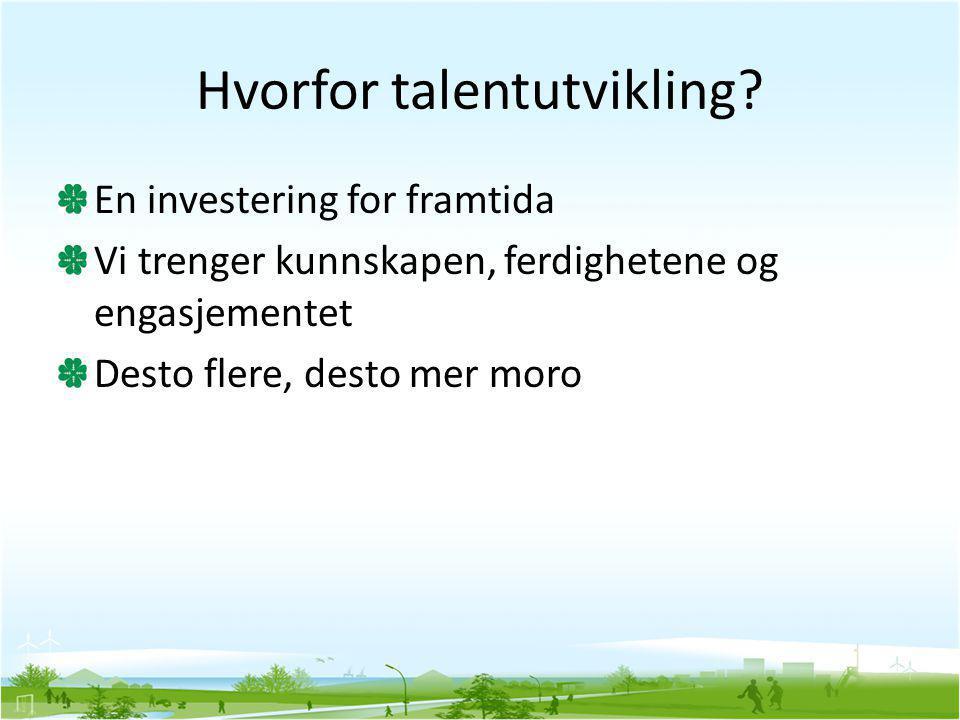 Hvorfor talentutvikling