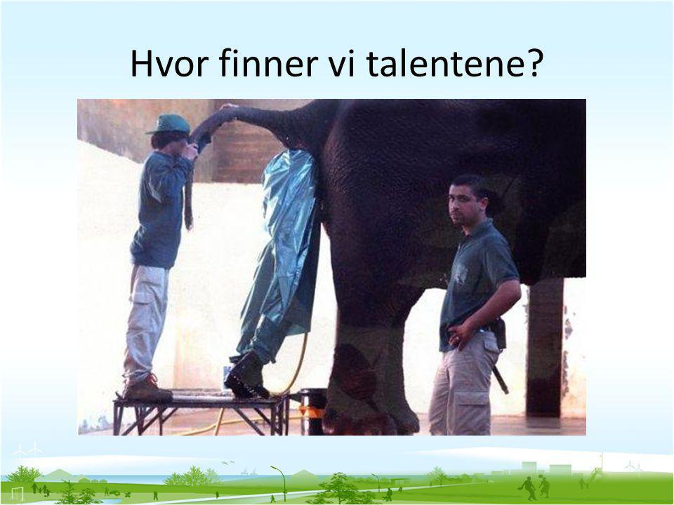 Hvor finner vi talentene