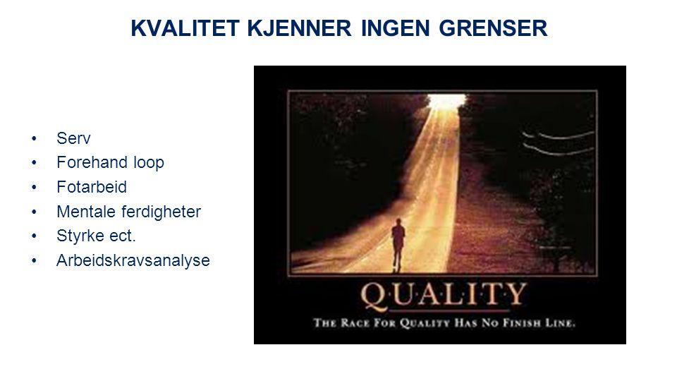 Kvalitet kjenner ingen grenser