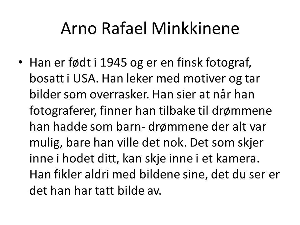 Arno Rafael Minkkinene