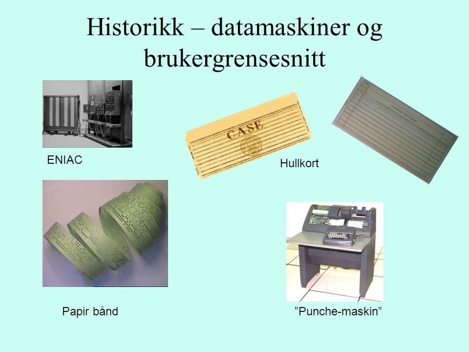 Historikk – datamaskiner og brukergrensesnitt