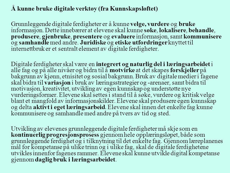Å kunne bruke digitale verktøy (fra Kunnskapsløftet)