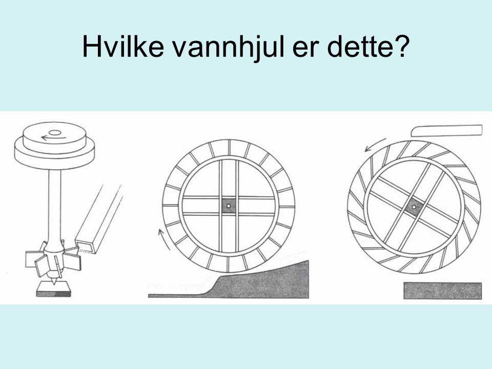 Hvilke vannhjul er dette