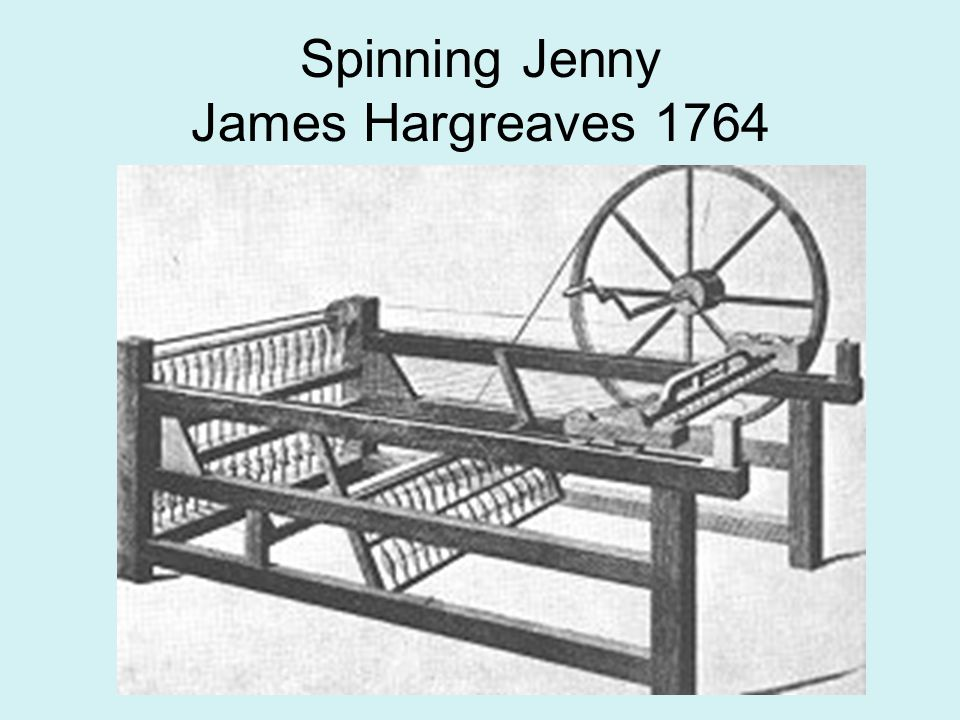 Spinning Jenny James Hargreaves 1764