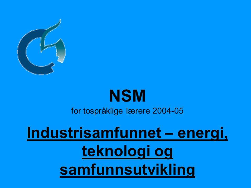 Industrisamfunnet – energi, teknologi og samfunnsutvikling