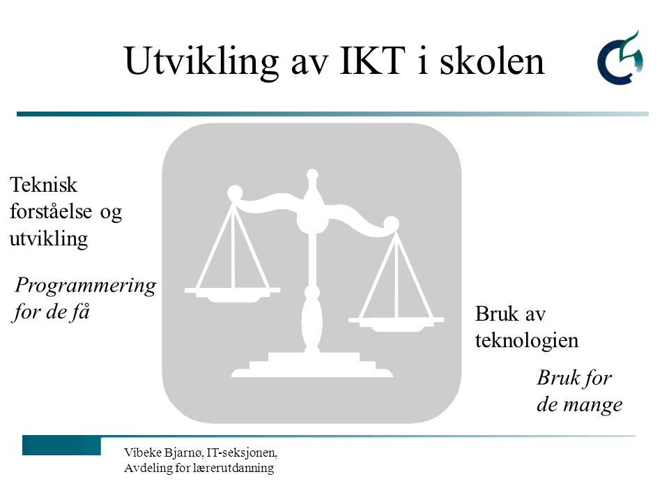 Utvikling av IKT i skolen