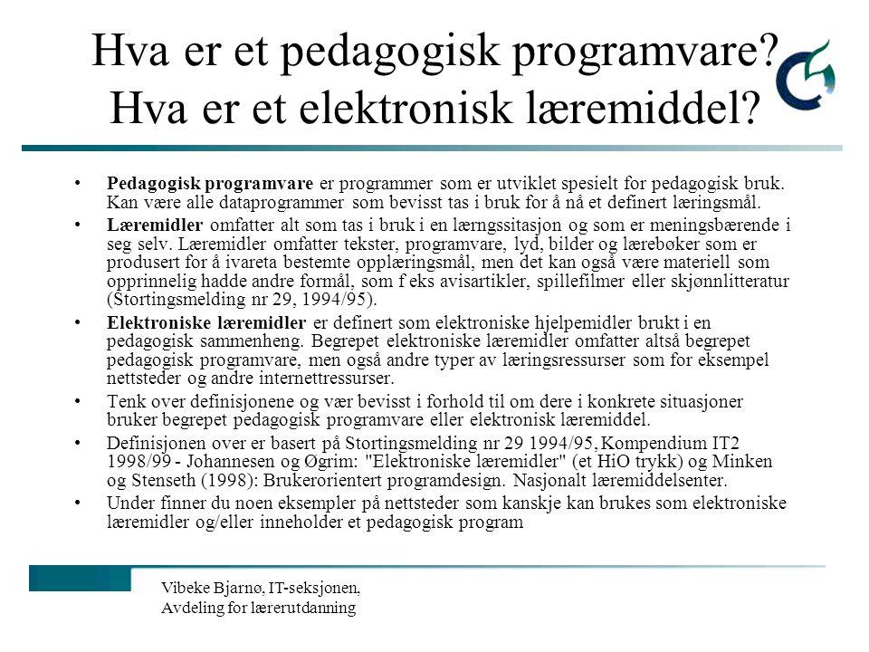 Hva er et pedagogisk programvare Hva er et elektronisk læremiddel