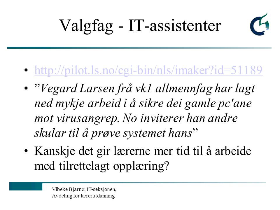 Valgfag - IT-assistenter