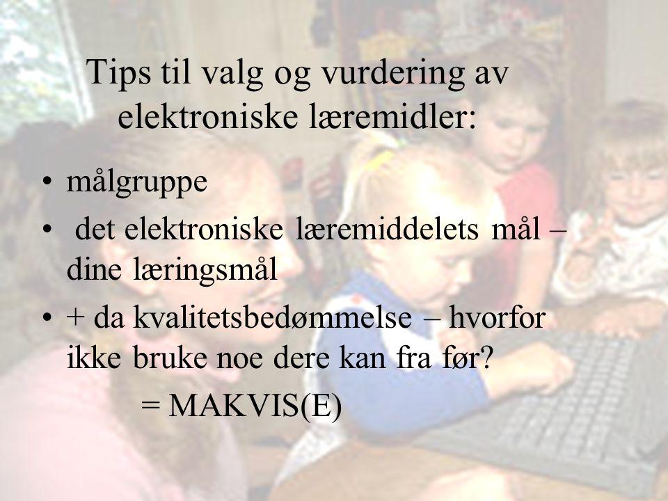 Tips til valg og vurdering av elektroniske læremidler: